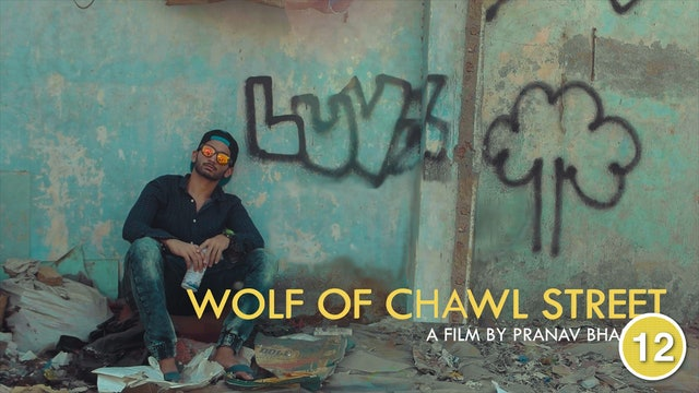 The Wolf of Chawl Street
