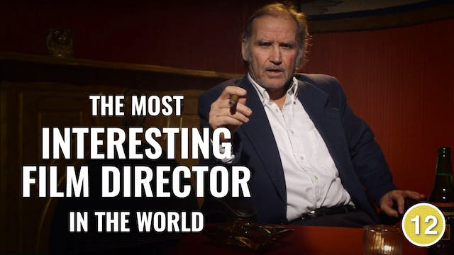 The Most Interesting Film Director in...