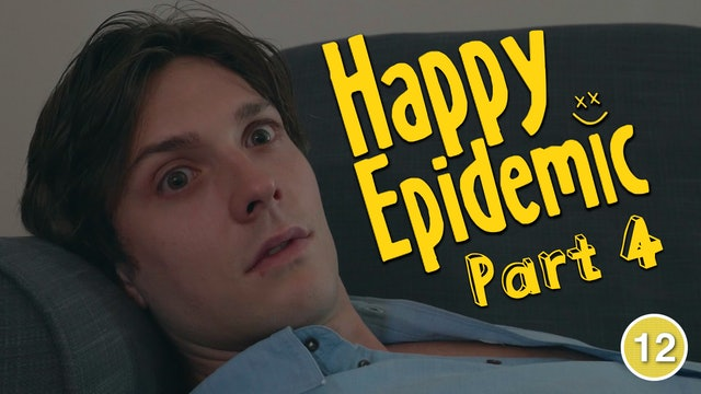 Happy Epidemic - Therapy (Part 4)