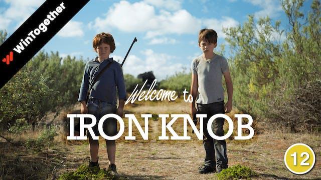 Welcome To Iron Knob