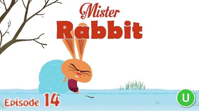 Mister Rabbit – The Snowman (Part 14)