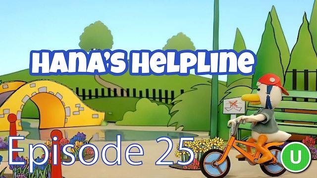 Hana's Helpline - When Ducklings Dare (Part 25)
