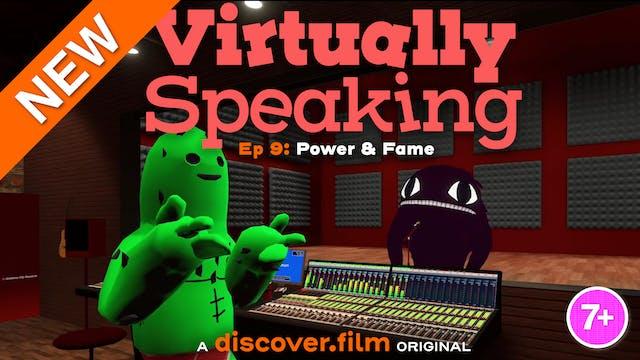 Virtually Speaking - Power & Fame (Pa...