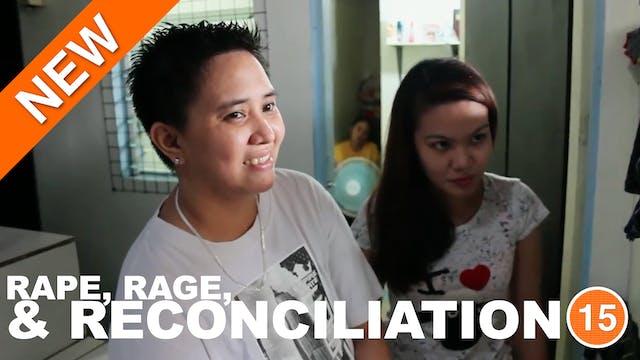Rape, Rage and Reconciliation