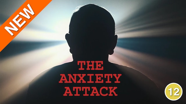 The Anxiety Attack