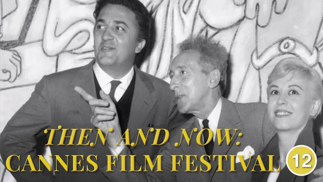 Then & Now: Cannes Film Festival