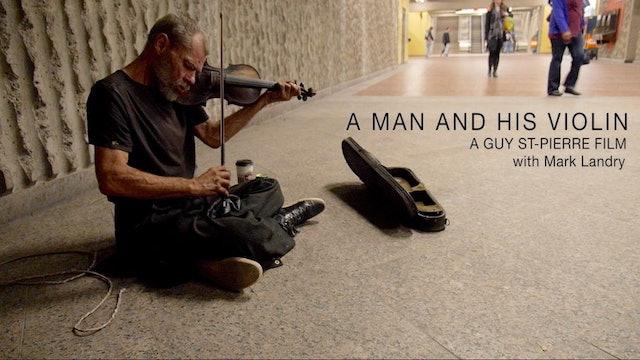 A Man And His Violin