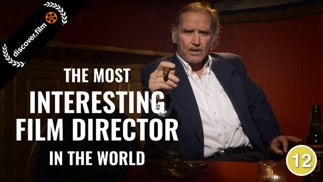 The Most Interesting Film Director in the World
