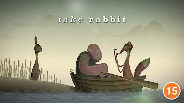 Take Rabbit (Stephen Graham & Matt Berry)