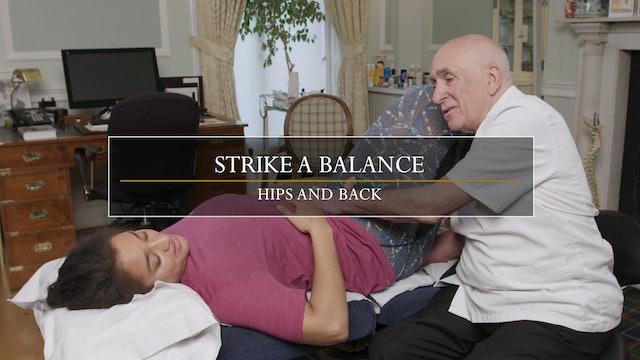 13. Strike a Balance / A Pelvic Imbalance