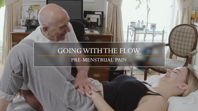 4. Going with the Flow / Premenstrual Pain