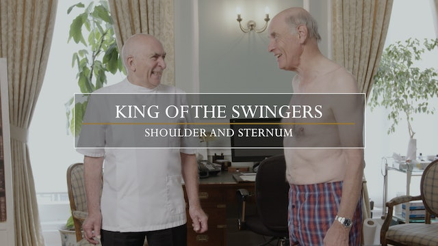9. King of the Swingers / Shoulder and Sternum