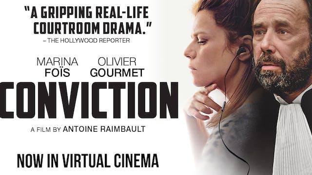 Conviction @ Café Cinematheque International