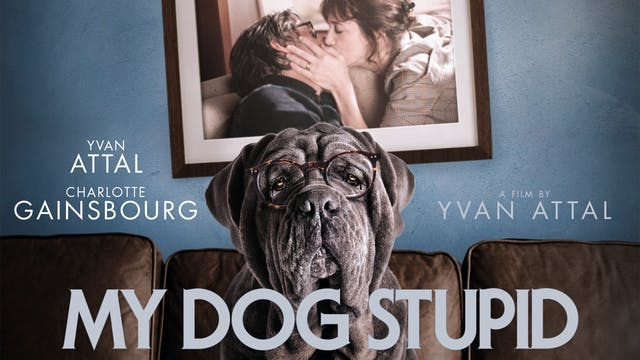 My Dog Stupid @ Cafe Cinematheque