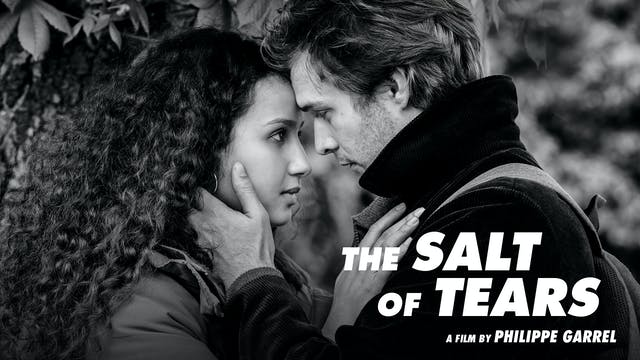 The Salt of Tears - Philippe Garrel