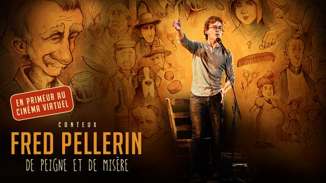 Fred Pellerin, De peigne et de misère - DU PARC