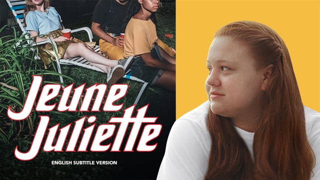 Jeune Juliette - with ENGLISH subtitles