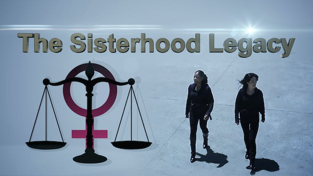 The Sisterhood Legacy