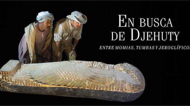EN BUSCA DE DJEHUTY (55') V: Castellano (Spanish Version)