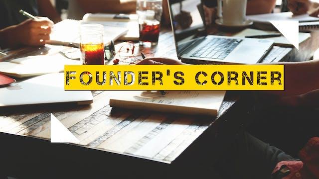 Founder's Corner