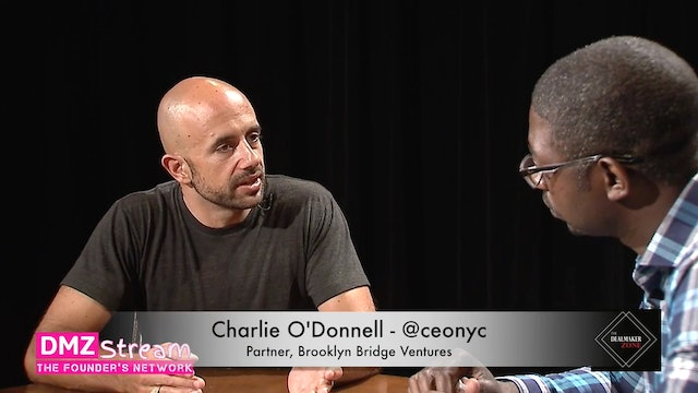 Charlie O'Donnell, Partner, Brooklyn Bridge Ventures - Early Stage Funding Strategy