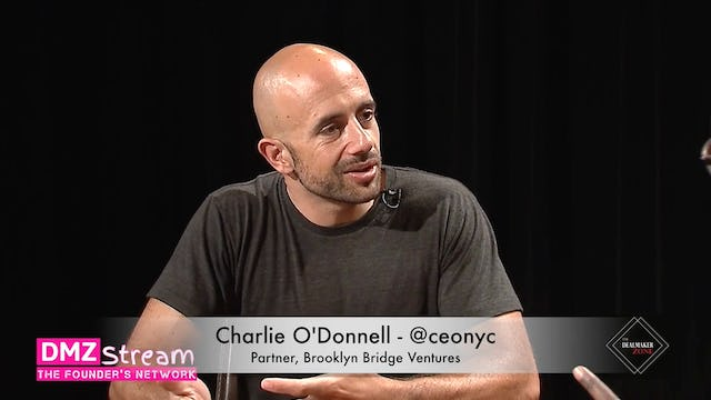 Charlie O'Donnell, Partner, Brooklyn Bridge Ventures - Why I Started My Own Fund