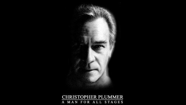 A Man for All Stages: Life and Times of Christopher Plummer