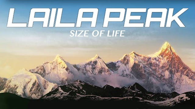 LAILA PEAK. Size of Life