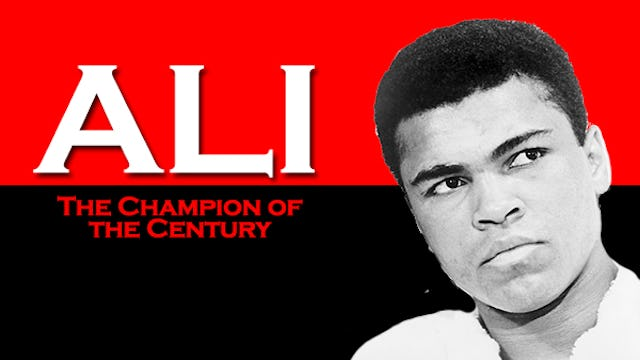Ali: The Champion of the Century