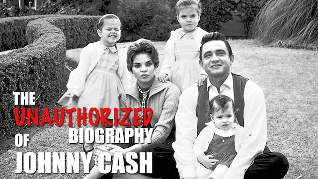 The Unauthorized Biography of Johnny Cash