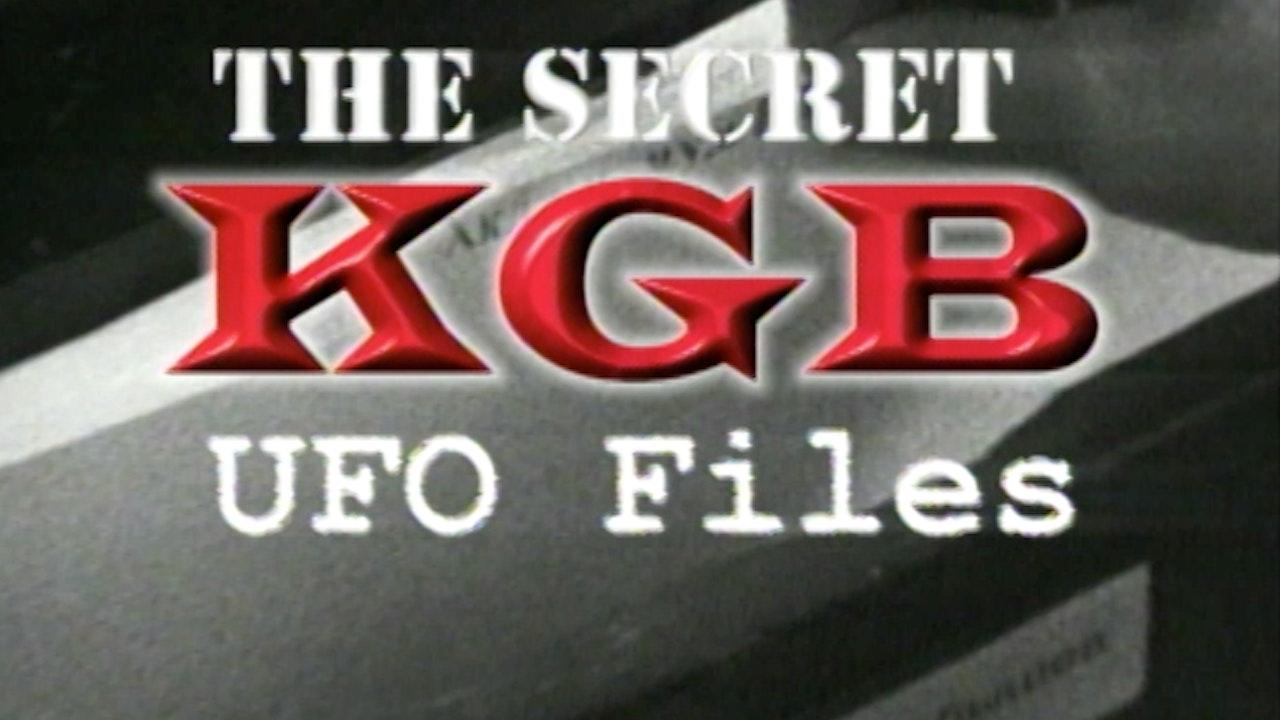 The Secret KGB UFO Files