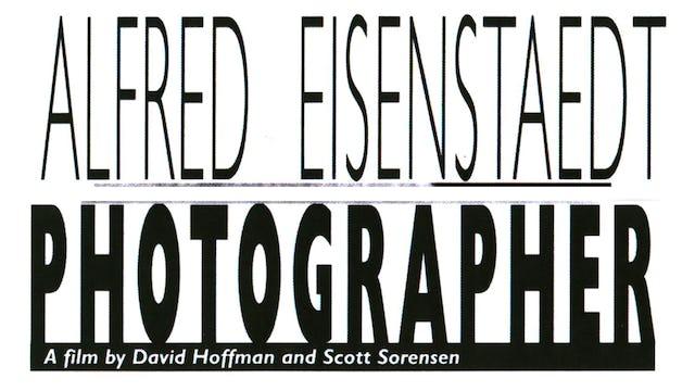 Alfred Eisenstaedt: Photographer