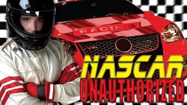 NASCAR: Unauthorized