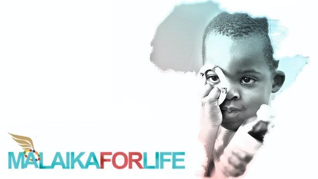 Malaika For Life
