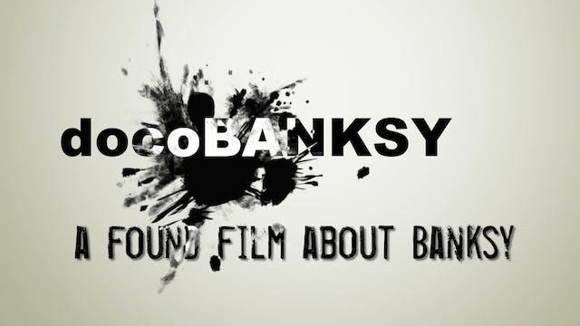 DocoBanksy TRAILER