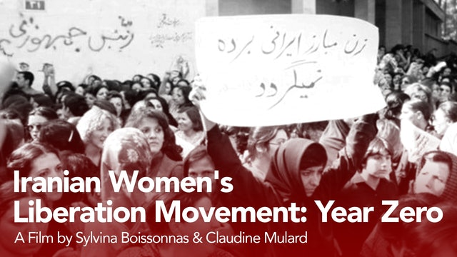 Iranian Women's Liberation Movement, Year Zero