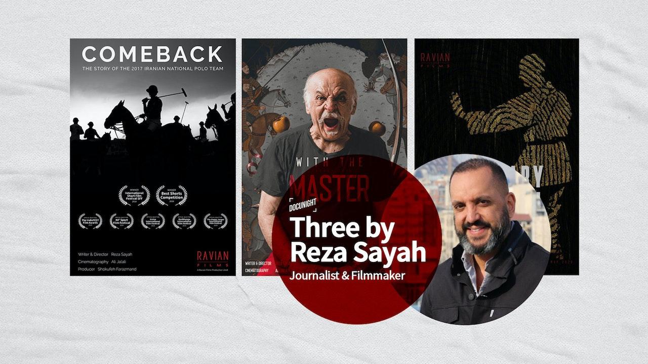 Three by Reza Sayah
