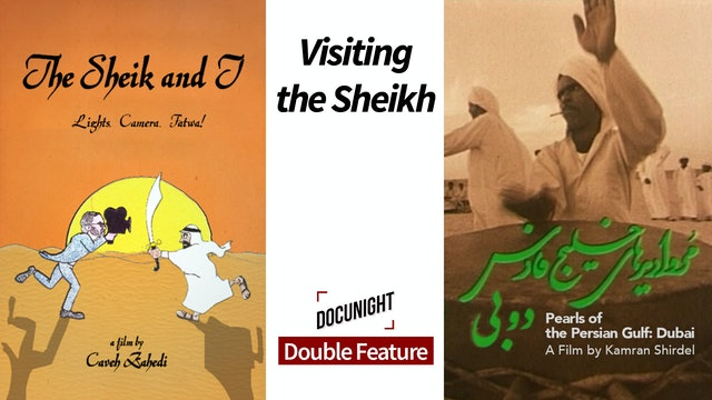 Double Feature: Visiting the Sheikh