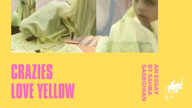 Crazies Love Yellow