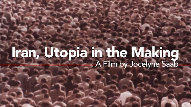 Iran, Utopia in the Making