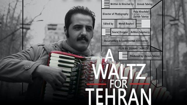 A Waltz for Tehran
