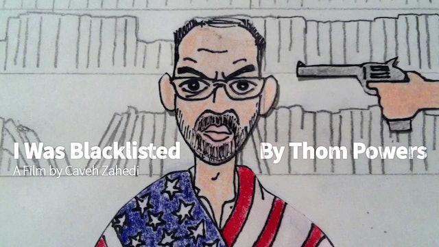 I Was Blacklisted By Thom Powers
