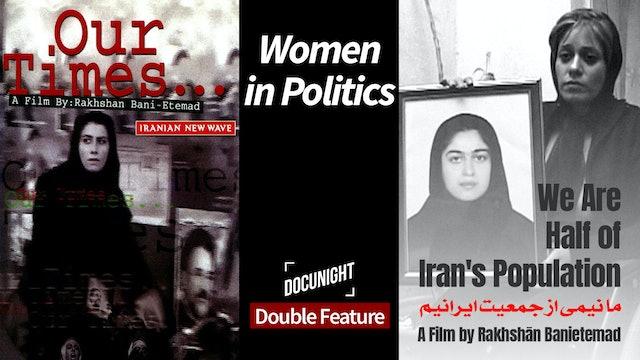 Double Feature: Women in Politics