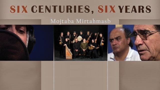 Six Centuries, Six Years