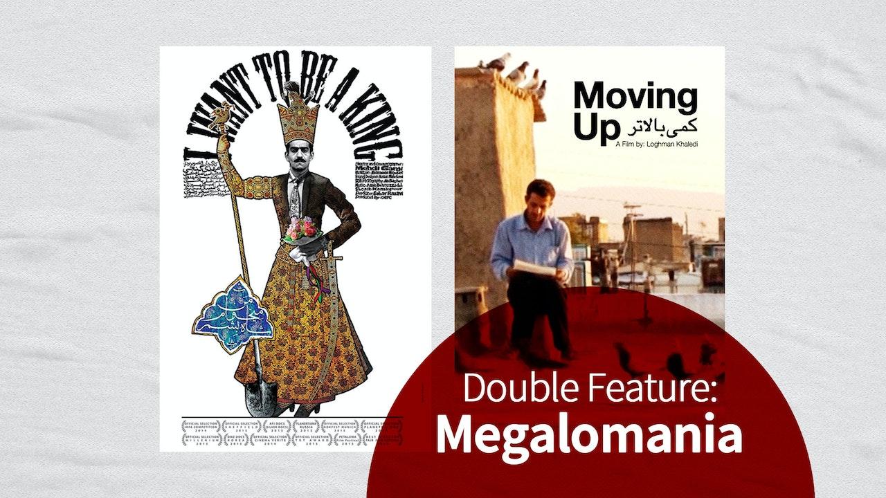 Double Feature: Megalomania