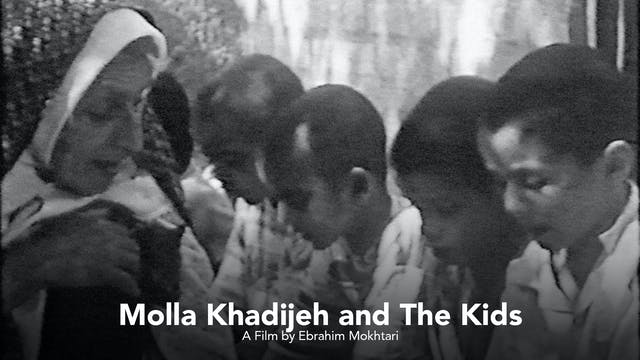 Molla Khadijeh and The Kids