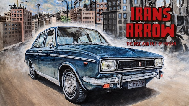 Iran's Arrow, The Rise and Fall of Paykan