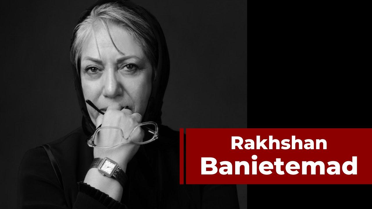 Rakhshan Banietemad