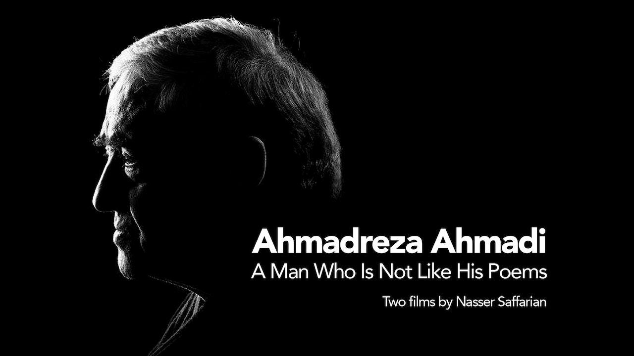 Ahmadreza Ahmadi, A Man Who Is Not Like His Poems
