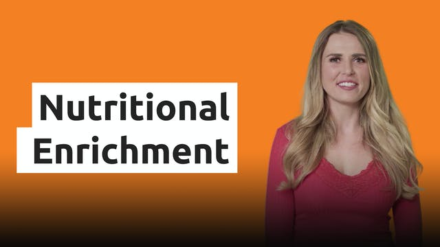Nutritional Enrichment
